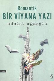 romantik bir viyana yazi adalet agaoglu turk kitabevi
