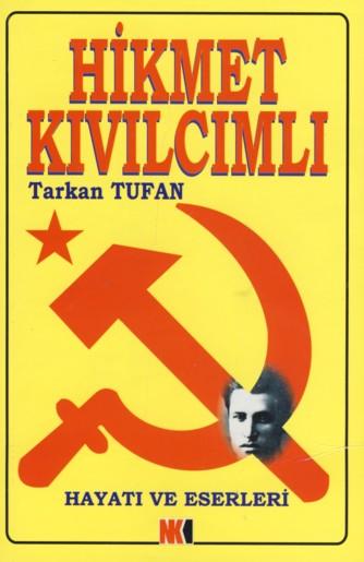 Hikmet Kivilcimli
