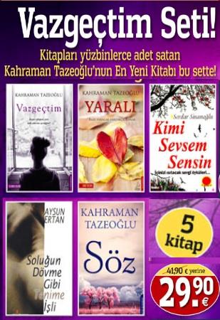 Vazgeçtim Seti<br />(5 Kitap Birarada)<br />Kahraman Tazeoğlu'nun<br />Son Kitabı bu sette!