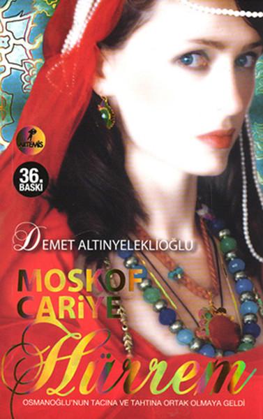 Moskof Cariye Hürrem<br />(Özel Baskı)