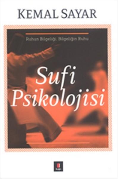 Sufi Psikolojisi - Ruhun Bilgeliği, Bilgeliğin Ruhu