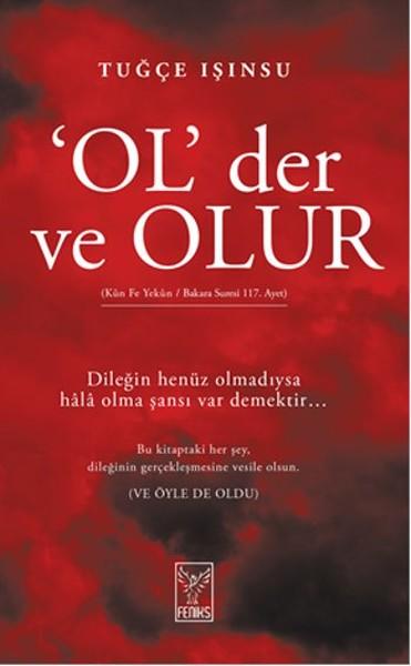 Ol Der ve Olur<br />Tuğçe Işınsu'nun Yeni Kitabı!