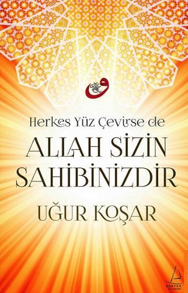 Allah Sizin Sahibinizdir <br />U&#287;ur Ko&#351;ar&#8217;&#305;n &#199;ok Satan Kitab&#305;