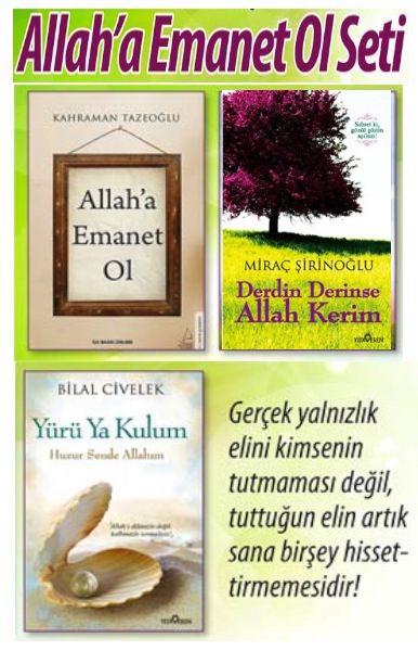 Allaha Emanet Ol Seti<br />Kahraman Tazeoğlu'nun<br />çok Satan Kitabı Setimizde!