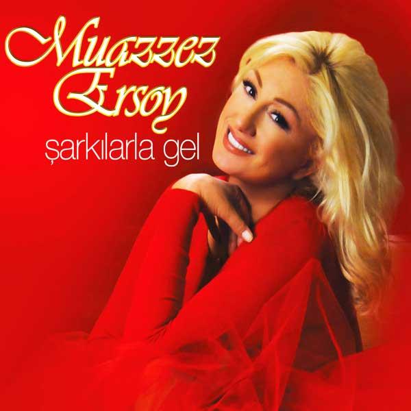 Şarkılarla Gel - Kraliçeden Nostaljiler<br />Muazzez Ersoy