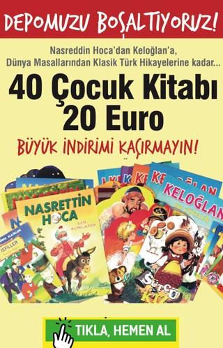 40 &#199;ocuk Kitab&#305; 20 Euro&#160;<br />Depomuzu Bo&#351;alt&#305;yoruz!<br />Klasik T&#252;rk ve D&#252;nya Masallar&#305;
