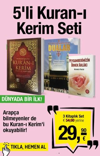 5'li Kuran-ı Kerim Meali<br />Dünya'da Bir Ilk,<br />Hikmetli veTılsımlıDua Kitabı<br />Arapça Bilmeyenler Bu Kuran-ı Kerim'i Okuyabilir!