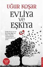 Evliya ve Eşkıya -Uğur Koşar'ın Yeni Kitabı