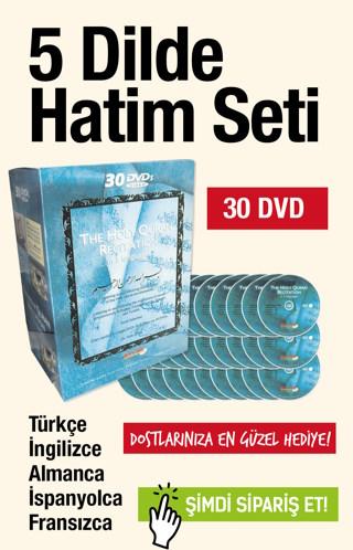 Kuran-i Kerim Hatim Seti<br />30 DVD / 5 Dilde (Türkçe - İngilizce - Almanca - İspanyolca - Fransızca)