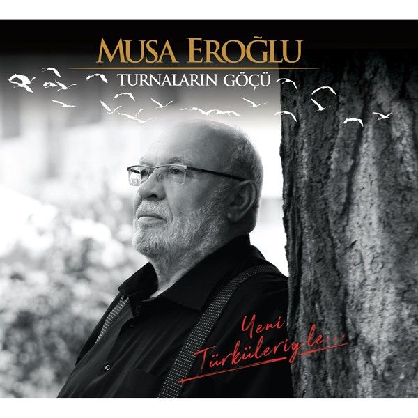 Turnaların Göçü -Musa Eroğlu