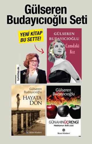 Gülseren Budayıcıoğlu Seti (3 Kitap Birarada) Yazarın Yeni KitabıBu Sette!