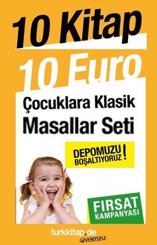 10 Çocuk Masal Kitabı10 Euro<br />Tamamen Renkli ve Resimli<br />Fırsat Kampanyası