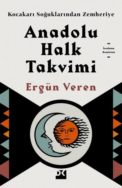 Anadolu Halk Takvimi - Kocakarı Soğuklarından Zemheriye