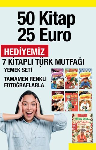 50 Kitap 25 Euro<br />Depomuzu Boşaltıyoruz<br />7 Kitaplı Türk Mutfağı Seti HEDİYE
