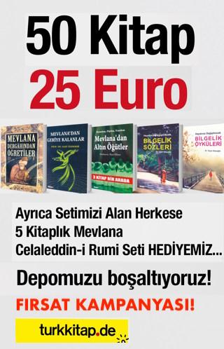 50 Kitap 25 Euro<br />Depomuzu Boşaltıyoruz<br />5 KitaplıMevlana Seti HEDİYE