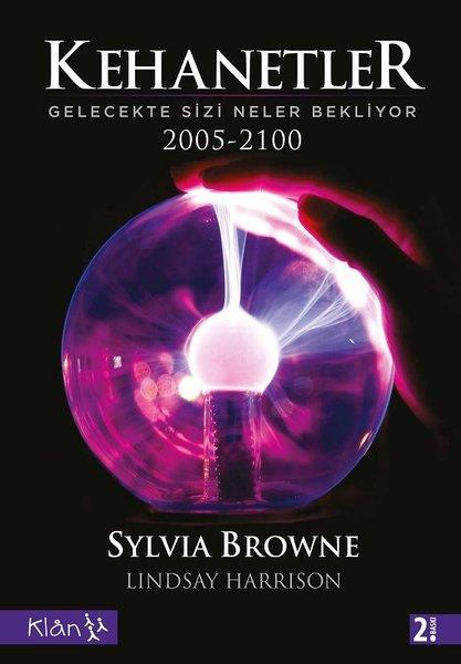 Kehanetler - Gelecekte Sizi Neler Bekliyor 2005-2100