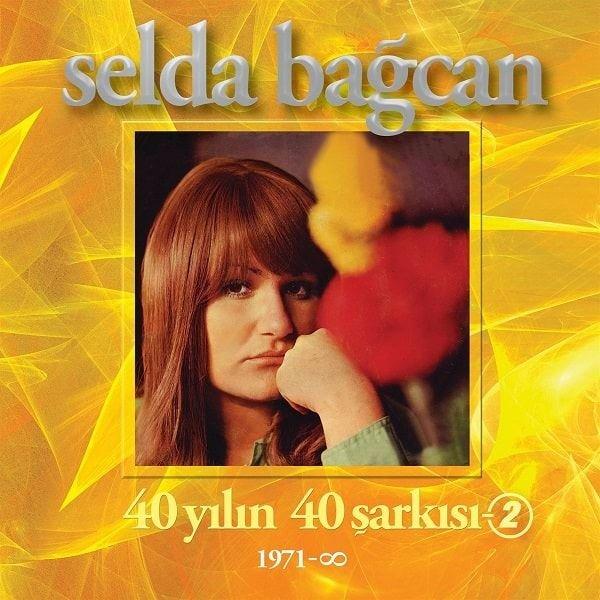 40 Yılın 40 Şarkısı 2 - Selda Bağcan