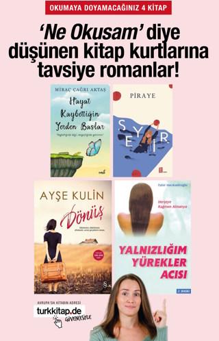 4 Yazardan 4 Kitap - Ne Okusam Diyenlere Tavsiye Romanlar