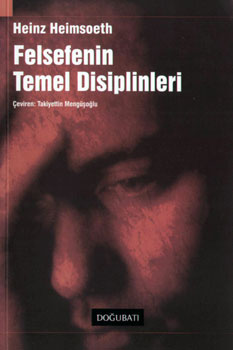 Felsefenin Temel Disiplinleri<br>Heinz Heimsoeth