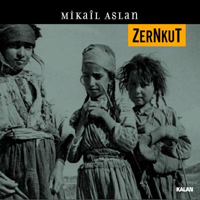 Zernkut<br>Mikail Aslan