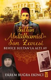 Sultan Abdülhamid'in Son Zevcesi