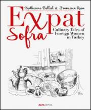 Expat  Sofra - Culinary Tales of Foreign Women in Turkey